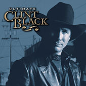 Ultimate Clint Black by Clint Black
