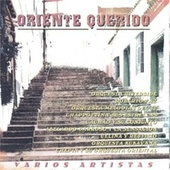 Oriente Querido by Various Artists