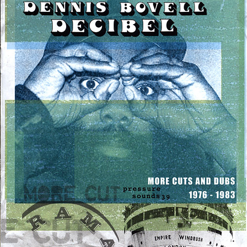 Decibel 1976-1983 by Dennis Bovell
