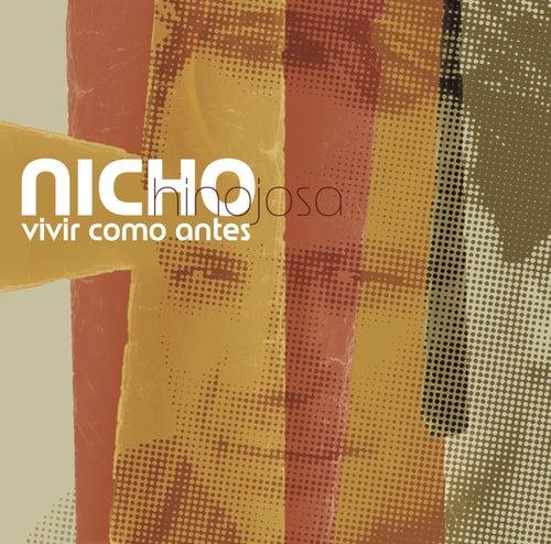 Vivir Como Antes by Nicho Hinojosa
