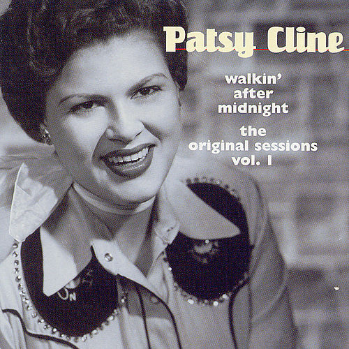 Walkin' After Midnight: Original Sessions by Patsy Cline