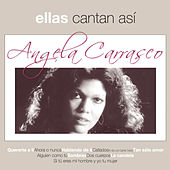 Ellas Cantan Asi by Angela Carrasco