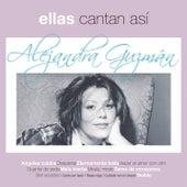 Ellas Cantan Asi by Alejandra Guzmán