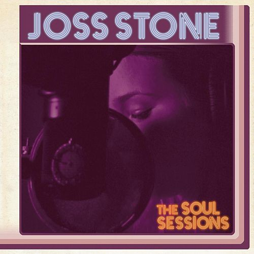 The Soul Sessions by Joss Stone