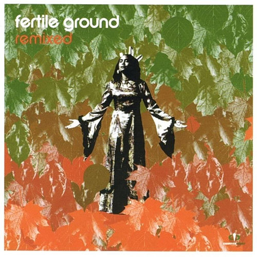 Remixed by Fertile Ground