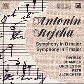 Rejcha: Symphony in D major - Symphony in F major by Antonin Dvorak