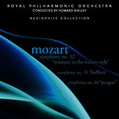 Mozart: Symphonies No. 32, 35 & 38 by Royal Philharmonic Orchestra