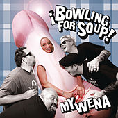 My Wena EP by Bowling For Soup