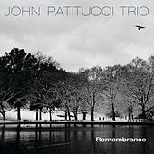 Remembrance by John Patitucci