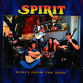 Blues From The Soul by Spirit