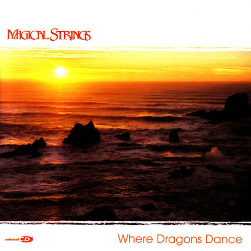Where Dragons Dance by Magical Strings (Philip & Pam Boulding)