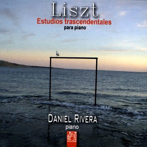 Liszt:Estudios Trascendentales Para Piano by Daniel Rivera
