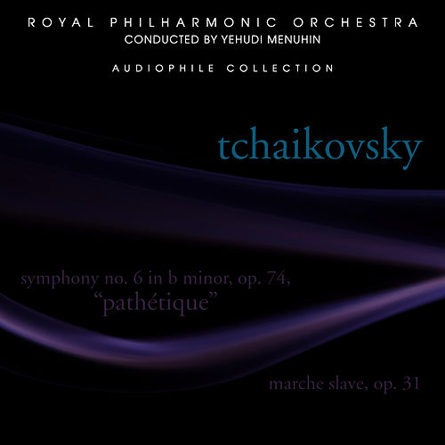 Tchaikovsky: Symphony No. 6 in B minor, Op. 74 - Pathétique by Royal Philharmonic Orchestra