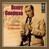 The Ultimate Collection by Benny Goodman
