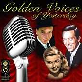 Golden Voices Of Yesterday, Volume 1 by