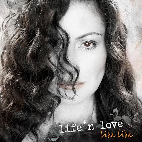 Life 'n Love by Lisa Lisa and Cult Jam