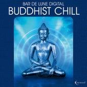 Bar De Lune Presents Buddhist Chill von Various Artists