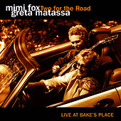 Two For The Road by Mimi Fox