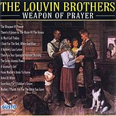 Weapon of Prayer by The Louvin Brothers