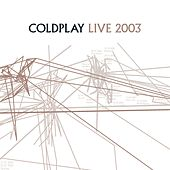 Live 2003 by Coldplay