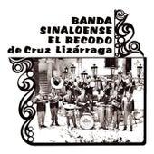 Banda Sinaloense el Recodo de Cruz Lizarraga, Vol. 1 by Banda El Recodo
