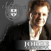 Ser Portugues by Jorge Ferreira