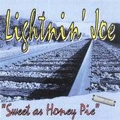 Sweet As Honey Pie by Lightnin' Joe