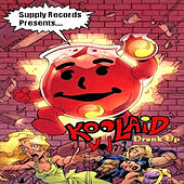 Kool Aid Vol. 1: Drank Up by Various Artists