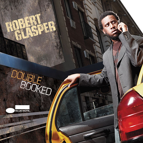 Double Booked by Robert Glasper