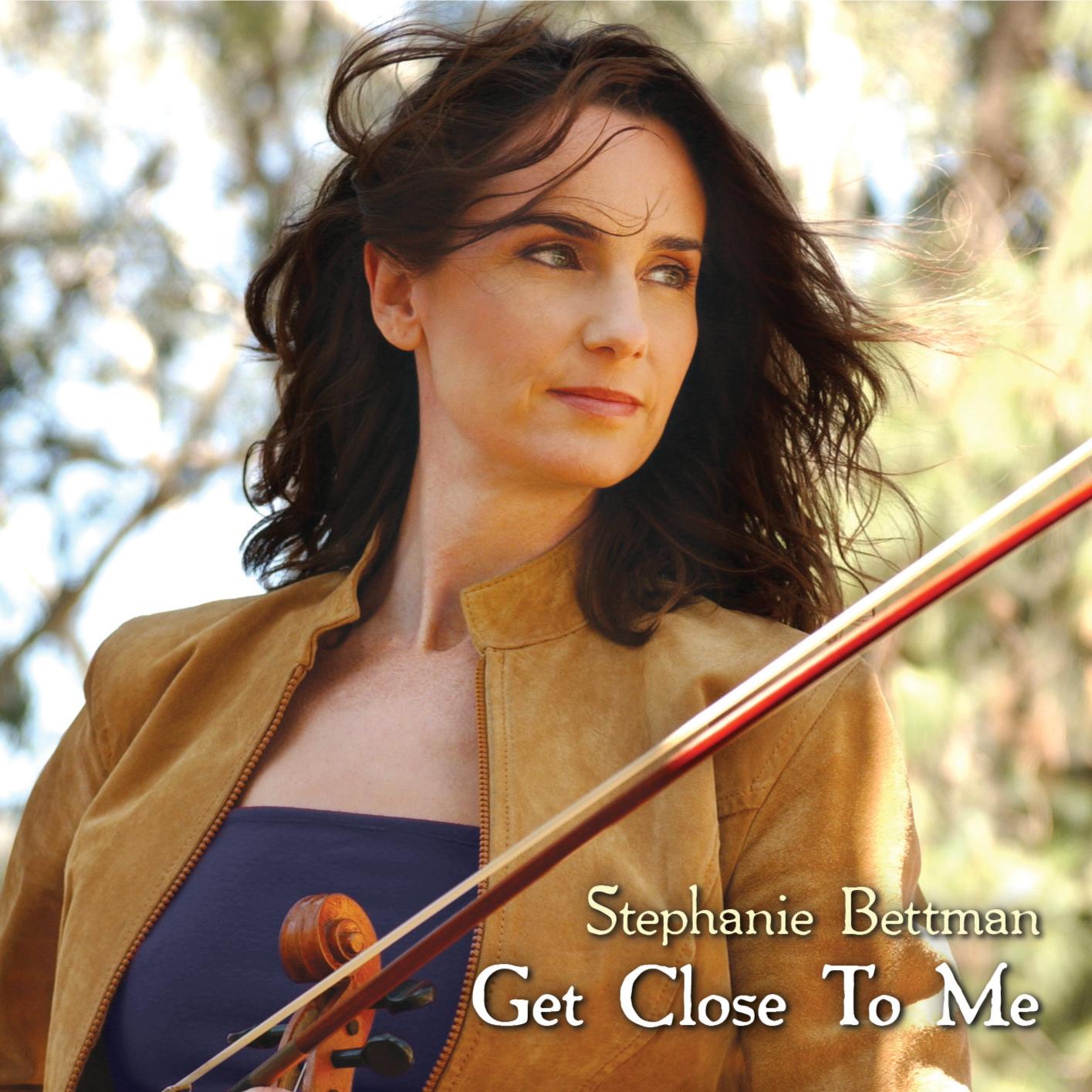 Get Close To Me by Stephanie Bettman