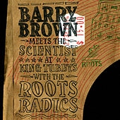 Meets the Scienist At King Tubby's With the Roots Radics by Barry Brown