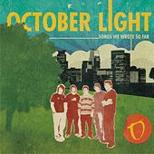 Songs We Wrote So Far by October Light