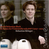 BACH, J.S.: Cello Suites Nos. 1-6, BWV 1007-1012 (Klinger) by Johann Sebastian Bach