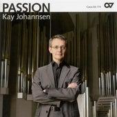 JOHANNSEN, K.: Organ Music (Johannsen) by Kay Johannsen