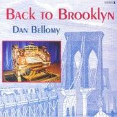 BELLOMY, Dan: Back to Brooklyn by Dan Bellomy