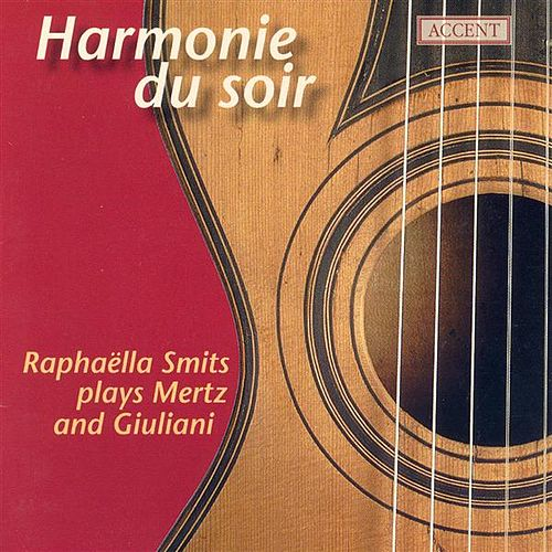 Guitar Recital: Smits, Raphaella - MERTZ, J.K. / GIULIANI, M. by Raphaella Smits