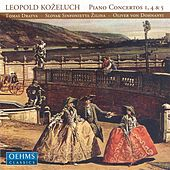 KOZELUCH: Piano Concertos Nos. 1, 4 and 5 by Oliver Dohnanyi