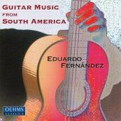 Guitar Recital: Fernandez, Eduardo - TIRAO / BARRIOS / PIAZZOLLA / MONTANA, G. / GUASTAVINO / RODRIGUEZ, M. by Eduardo Fernandez