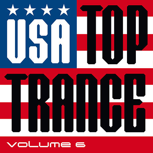 USA Top Trance, Vol. 6 by Various Artists
