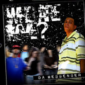 Who Are We? - EP by Da Messenger