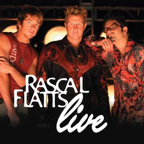Live by Rascal Flatts