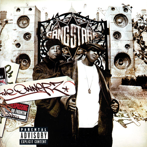 The Ownerz von Gang Starr