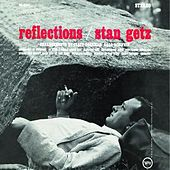 Reflections by Stan Getz