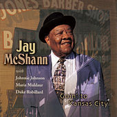 Goin' to Kansas City [2003] by Jay McShann