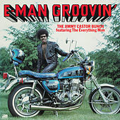 E-Man Groovin' by The Jimmy Castor Bunch