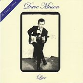 Live: The Deluxe Edition [Original Recording Remastered] by Dave Mason