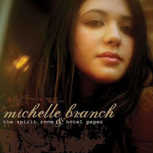 The Spirit Room & Hotel Paper by Michelle Branch