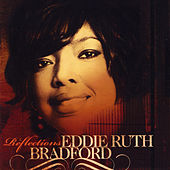 Reflections by Eddie Ruth Bradford