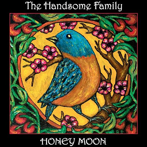 Honey Moon by The Handsome Family