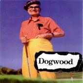 Good Ol' Daze by Dogwood